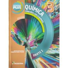 MODERNA PLUS - CONEXÕES COM A QUÍMICA - VOLUME 3 - ED. MODERNA