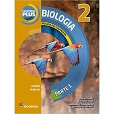 MODERNA PLUS - BIOLOGIA - VOLUME 2 - 4º EDIÇÃO - AUT.: AMABIS - ED. MODERNA