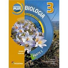 MODERNA PLUS - BIOLOGIA - VOLUME 3 - 4º EDIÇÃO - AUT.: AMABIS - ED. MODERNA