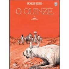 O QUINZE - CLÁSSICOS BRASILEIROS EM HQ - RACHEL - EDITORA ÁTICA