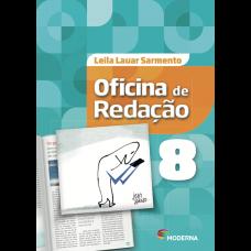 OFICINA DE REDAÇÃO - 8ºANO - EDITORA MODERNA