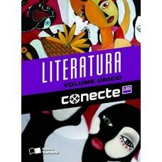 CONECTE LITERATURA BRASILEIRA - VOLUME ÚNICO - AUT.: WILLIAM - ED. SARAIVA