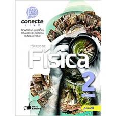 CONECTE LIVE FÍSICA - VOLUME 2 - AUT.: GUALTER, NEWTON E HELOU -  ED. SARAIVA