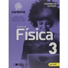 CONECTE LIVE FÍSICA - VOLUME 3 - AUT.: GUALTER, NEWTON E HELOU -  ED. SARAIVA