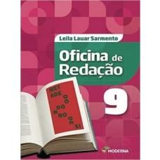 OFICINA DE REDAÇÃO - 9ºANO - EDITORA MODERNA