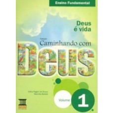 CAMINHANDO COM DEUS - 1º ANO - EDITORA BASE
