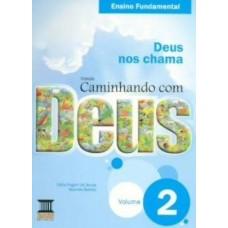 CAMINHANDO COM DEUS - 2º ANO - EDITORA BASE