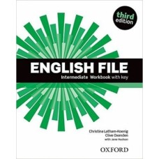 ENGLISH FILE - INTERMEDIATE - WORKBOOK WITH KEY - THIRD EDITION - ED. OXFORD