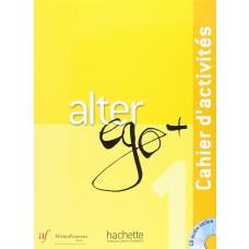 ALTER EGO PLUS 1 - CAHIER D ACTIVITES ED. AF - ED. HACHETTE