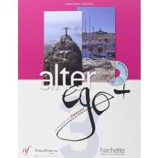 ALTER EGO PLUS 3 - METHODE ( ELEVE ) ED. AF - ED. HACHETTE