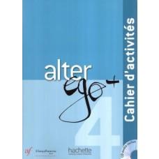 ALTER EGO PLUS 4 - CAHIER D ACTIVITES ED. AF - ED. HACHETTE