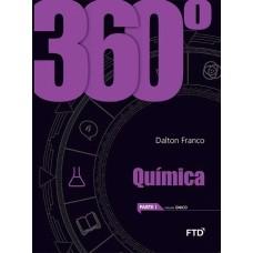 360 QUÍMICA - COTIDIANO E TRANSFORMAÇÃO - VOLUME ÚNICO - ED. FTD