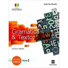 PROJETO MULTIPLO - GRAMÁTICA - VOLÚME ÚNICO - AUT.: JOSÉ DE NICOLA - ED.: SCIPIONE