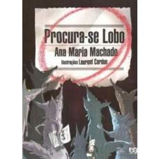 PROCURA-SE LOBO - EDITORA ÁTICA