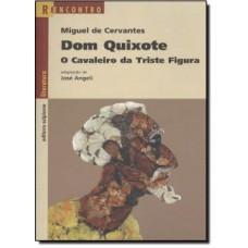 DOM QUIXOTE - REENCONTRO DA LITERATURA - EDITORA SCIPIONE