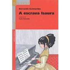 A ESCRAVA ISAURA - REENCONTRO DA LITERATURA - EDITORA SCIPIONE