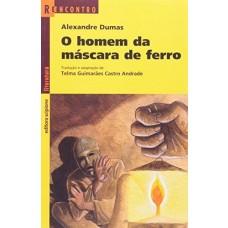 O HOMEM DA MÁSCARA DE FERRO - REENCONTRO DA LITERATURA - EDITORA SCIPIONE