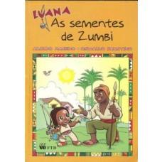 LUANA - AS SEMENTES DE ZUMBI (AVENTURAS DE LUANA) - ED. FTD