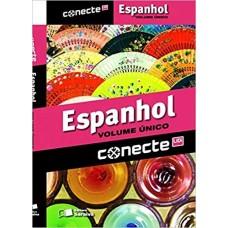 CONECTE ESPANHOL VOLUME ÚNICO - EDITORA SARAIVA