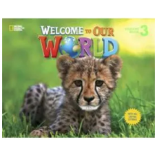 WELCOME TO OUR WORLD 3 - STUDENT BOOK - ED. CENGAGE