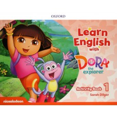 LEARN ENGLISH WITH DORA THE EXPLORER 1 AB - ED. OXFORD