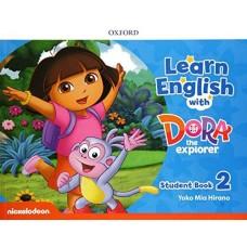 LEARN ENGLISH WITH DORA THE EXPLORER 2 SB - ED. OXFORD
