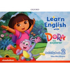LEARN ENGLISH WITH DORA THE EXPLORER 2 AB - ED. OXFORD