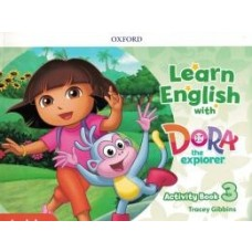 LEARN ENGLISH WITH DORA THE EXPLORER 3 AB - ED. OXFORD