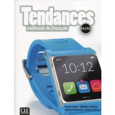 TENDANCES C1-C2 - LIVRE DE L'ELEVE + DVD ROM - ED. CLE