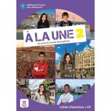 A LA UNE 2 - A1-A2 - CAHIER D'EXERCICES + CD - ED. DIFUSION