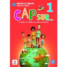CAP SUR...: 1 - LIVRE DE L'ELEVE + CD  - ED. DIFUSION