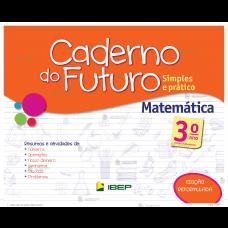 C. DO FUTURO MATEMATICA 3° ANO - ED. IBEP