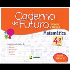 C. DO FUTURO MATEMATICA 4 ANO - ED. IBEP